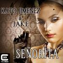 Señorita/Kato Jimenez & Jake