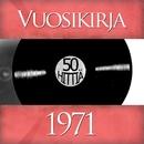 Vuosikirja 1971 - 50 hittiä/Vuosikirja