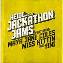 Heidi Presents Jackathon Jams (feat. Maya Jane Coles, Miss Kittin & tINI)/Heidi Presents Jackathon Jams