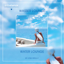 Wasser Lounge - Water Lounge/Lynn Wright