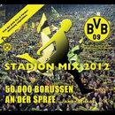 50.000 Borussen an der Spree (Stadion Mix 2012)/Andy Schade