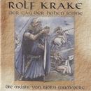 Rolf Krake - Der Tag der hohen Sonne/Midgaard Skalden