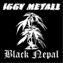Black Nepal/Iggy Metall