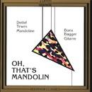 Oh, That's Mandoline/Detlef Tewes, Boris Björn Bagger