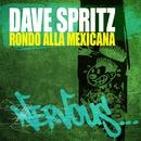 Rondo Alla Mexicana/Dave Spritz