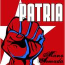 Patria/Mano Armada