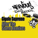 After The Storm [Remixes]/Gigolo Supreme