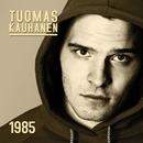 1985/Tuomas Kauhanen