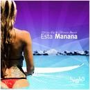 Esta Manana/Philipp Ray & Victoriya Benasi