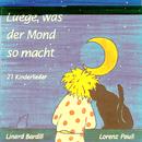 Luege, was der Mond so macht/Linard Bardill & Lorenz Pauli