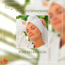 Pure Entspannung - Pure Relaxation/Ross Milton