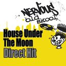 Direct Hit, Gimme The Real/House Under The Moon