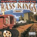 Bass Kings Volume 1/Down South