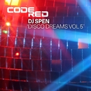 Disco Dreams Volume 5/DJ Spen