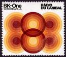 Rádio do Canibal [with Benzilla]/BK-One
