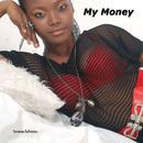 My Money/Tennicia De Freitas