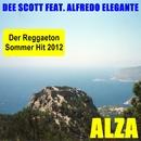 Alza (feat. Alfredo Elegante)/Dee Scott
