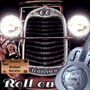 Roll On (feat. Michael Gerwien)/C.C.Tennissen