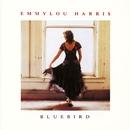 Bluebird/Emmylou Harris