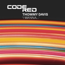 I Wanna.../Thommy Davis