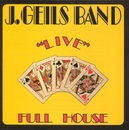 "Full House ""Live""/J. Geils Band"