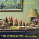 That Green Gentleman [Things Have Changed] (International)/Panic At The Disco