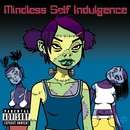 Frankenstein Girls Will Seem Strangely Sexy/Mindless Self Indulgence