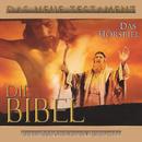 Die Bibel - Das Neue Testament/Die Bibel
