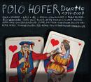 Duette 1977 - 2007/Polo Hofer