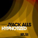 Hypnotized/Jyack Alls