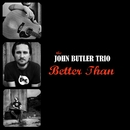 Better Than (International)/John Butler Trio