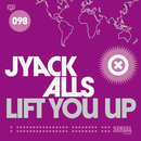 Lift You Up/Jyack Alls