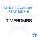 Timebombs - Taken from Superstar [feat. Moxiie]/Strobe & Jashari
