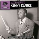 Jazz Portraits: Kenny Clarke - Digitally Remastered/Kenny Clarke
