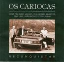 Reconquistar/Os Cariocas