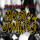 Music for Junkies/Sean Keller & DBR