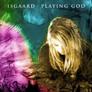 Playing God/Isgaard