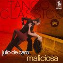 Maliciosa/Julio de Caro