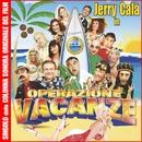 Operazione Vacanze/Jerry Calà