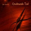 Gudmunds Tod/Midgaard Skalden