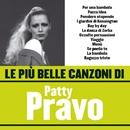 Le più belle canzoni di Patty Pravo/Patty Pravo