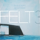 Felt 3: A Tribute To Rosie Perez/Felt