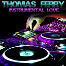 Instrumental Love/Thomas Ferry