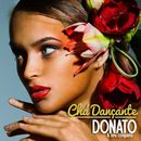 Chá Dançante (Original 1956 Album - Digitally Remastered)/Donato & Seu Conjunto
