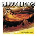 My Dancefloor Recipe/Muttonheads