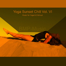 Yoga Sunset Chill (Vol. 6)/BMP-Music