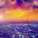 A Million Lights (feat. Zoë Badwi)/Grant Smillie & Walden