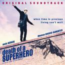Death of a Superhero [Original Soundtrack]/Death of a Superhero (Original Soundtrack)