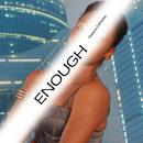 Enough/Tennicia De Freitas