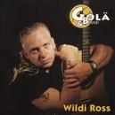 Wildi Ross/Gölä & Band